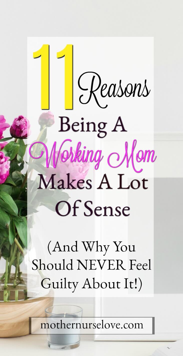 11 Reasons I Will Always Be A Working Mom