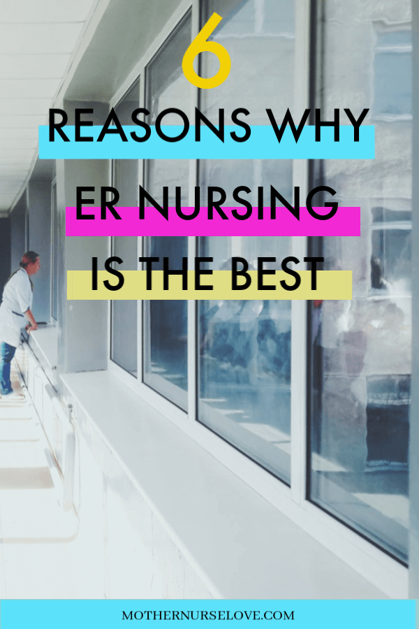 Reasons Why ER Nursing Is The Best