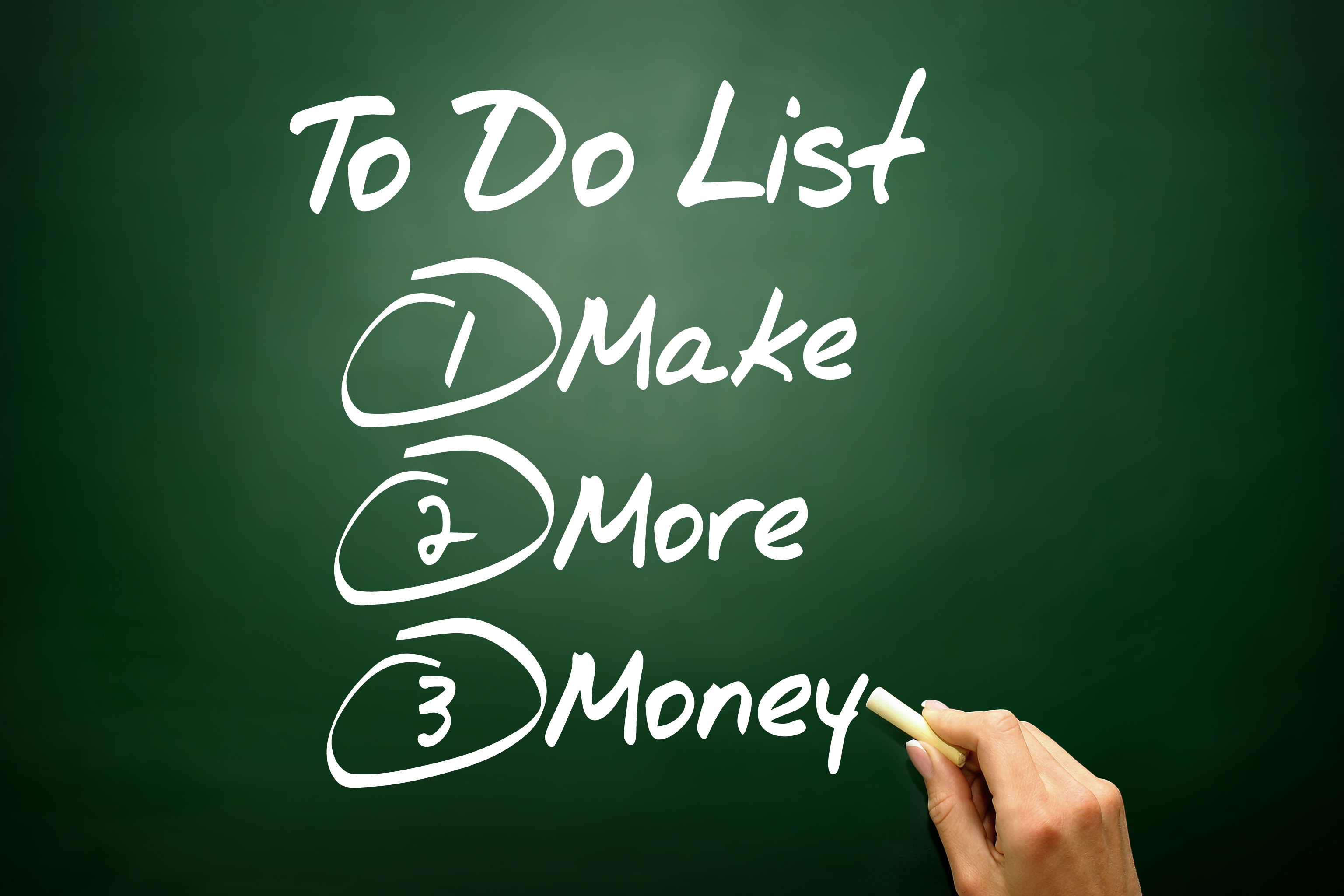 To do list; make more money